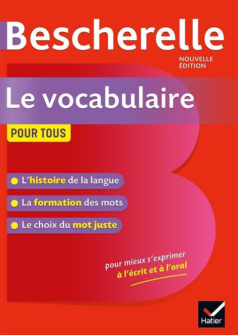 Bescherelle: Le vocabulaire pour tous