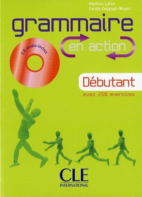 Grammaire en action - Niveau Débutant - Livre + CD