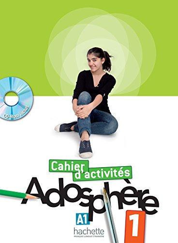 Adosphère : Niveau 1 Cahier d'activités + CD-ROM