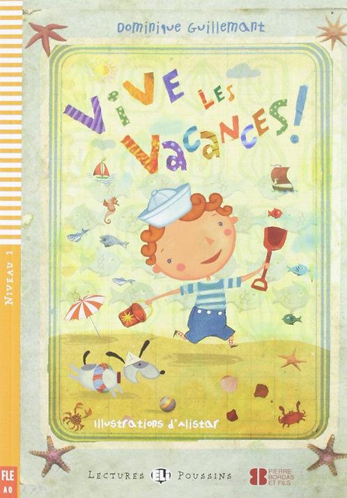 Vive les vacances! (Lectures ELI Poussins A0 avec 1 CD audio)