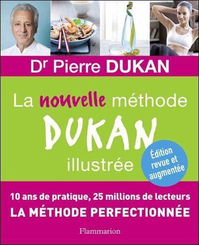 La nouvelle methode DUKAN illustrée (Beauté, bien-être et diététique)