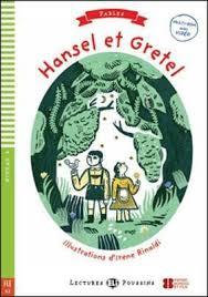 Hansel et Gretel (Lectures ELI Poussins A2 avec 1 CD audio)