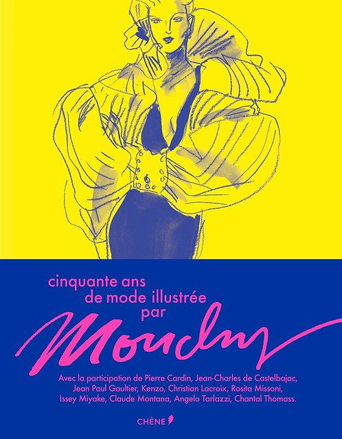 Cinquante ans de mode illustrée par Mouchy