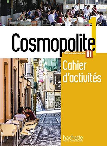 COSMOPOLITE 1 - CAHIER D'ACTIVITÉS