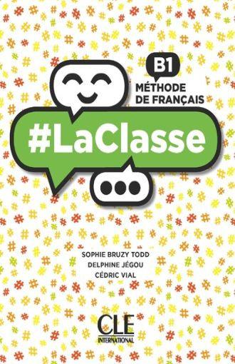 # LA CLASSE B1 - MÉTHODE