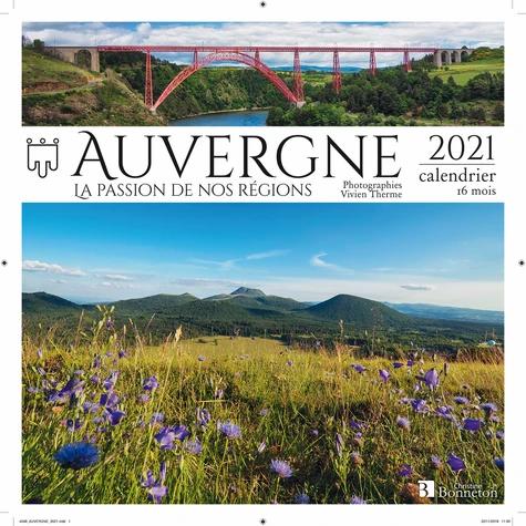 La passion de nos régions: Auvergne. Edition 2021
