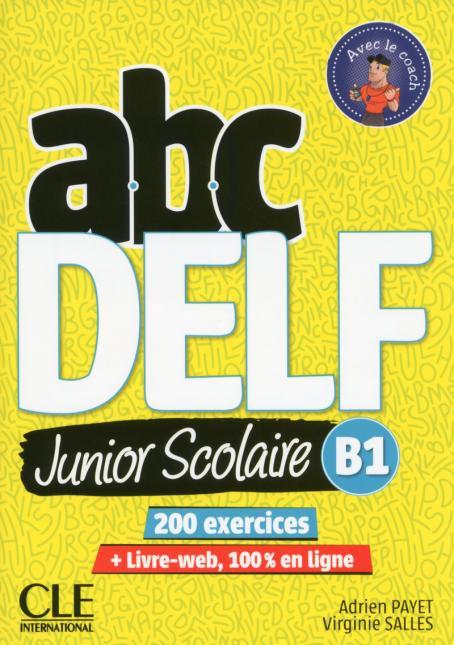 ABC DELF Junior scolaire - Niveau B1 - Livre + DVD + Livre-web