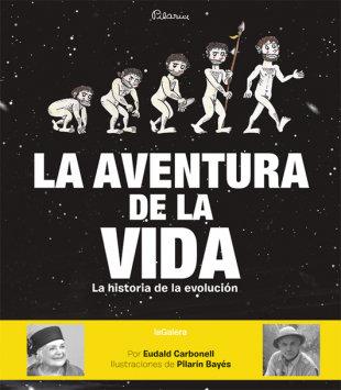 La aventura de la vida. La historia de la evolución humana