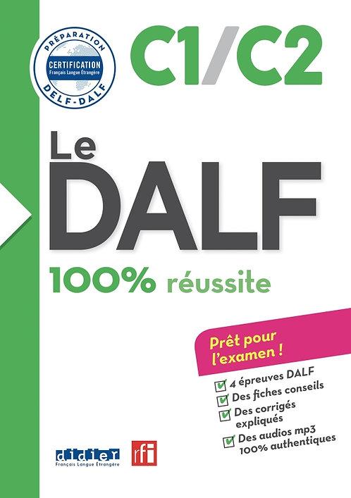 Le DALF – 100% réussite – C1 – C2 – Livre + CD