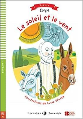 Le Vent et le Soleil (Lectures ELI Poussins A2 avec 1 CD audio)
