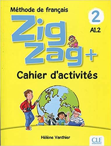 ZIG ZAG + 2 - CAHIER D'ACTIVITÉS