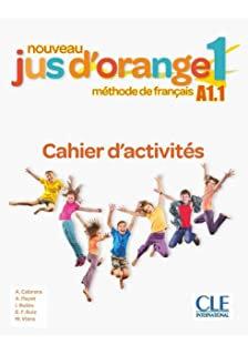 JUS D'ORANGE 1 (NE) - CAHIER D'ACTIVITÉS
