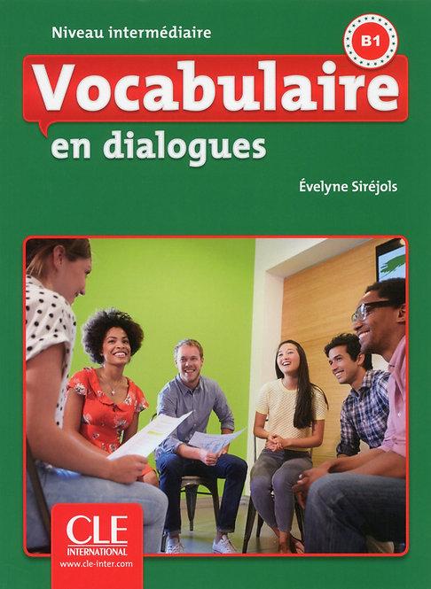 Vocabulaire en dialogues - Niveau intermédiaire (B1) - Livre + CD - 2ème édition
