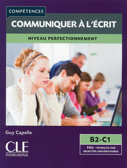 Mieux communiquer à l'écrit - Niveaux B2/C1