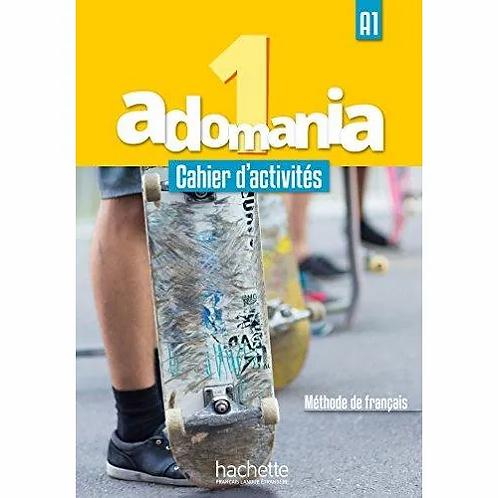 ADOMANIA 1 A1. CAHIER D'ACTIVITÉS