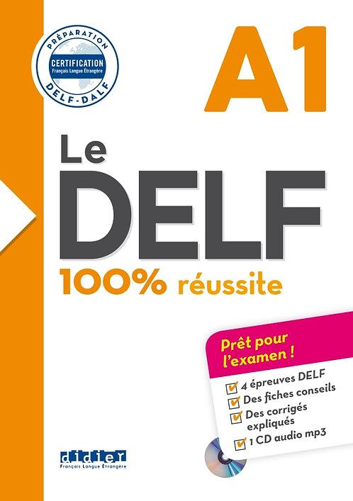 Le DELF – 100% réussite – A1 – Livre + CD