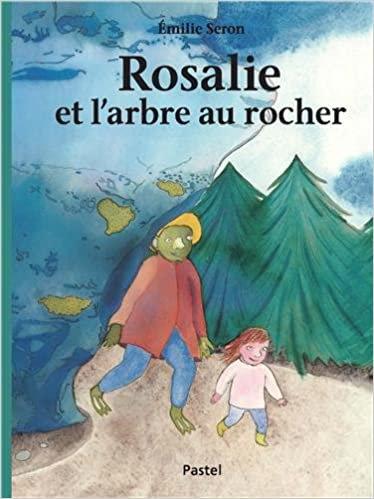 Rosalie et l'arbre au rocher