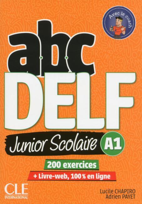 ABC DELF Junior scolaire - Niveau A1 - Livre + DVD + Livre-web