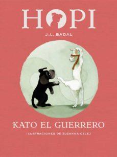 Hopi: Kato el guerrero