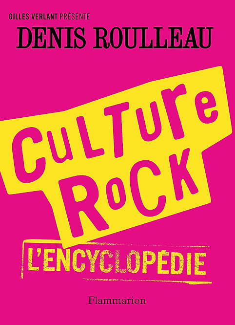 Culture rock - L'encyclopédie