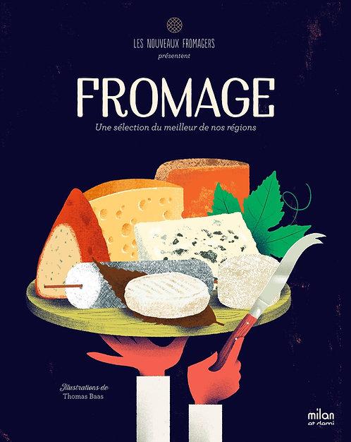 Fromage - Une sélection du meilleur de nos régions