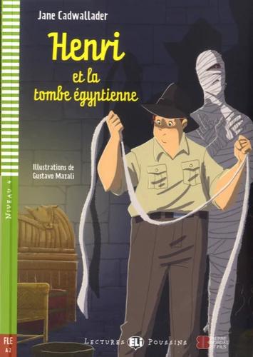 Henri et la tombe égyptienne (Lectures ELI Poussins A2 avec 1 CD audio)