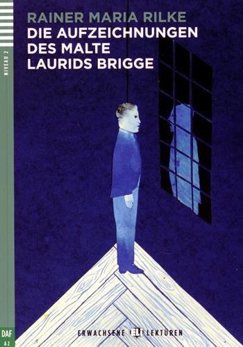 Die Aufzeichnungen des Malte Laurids Brigge (Lektüren ELI Erwachsene A2 mit 1 au
