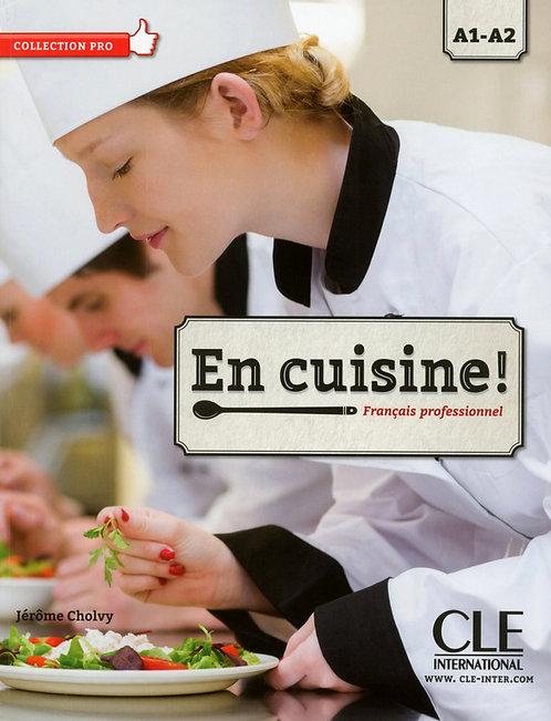 En cuisine! - Niveaux A1/A2 - Livre de l'élève + CD