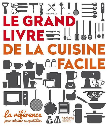 Le grand livre de la cuisine facile