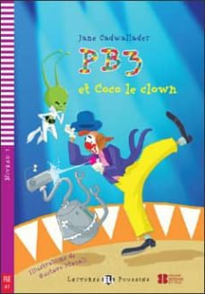 PB3 et Coco le Clown (Lectures ELI Poussins A1 avec 1 CD audio)