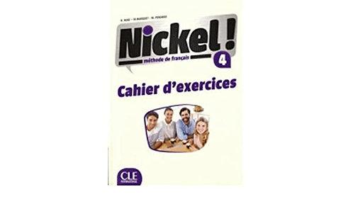 NICKEL ! 4 -  CAHIER D'ACTIVITÉS