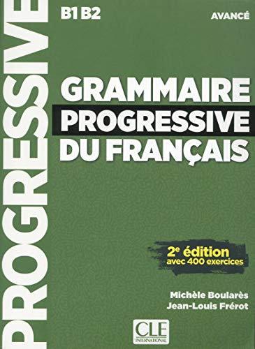 Grammaire progressive du français - Niveau avancé (B1/B2) - Livre + CD