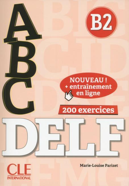 ABC DELF - Niveau B2 - Livre + CD + Entrainement en ligne