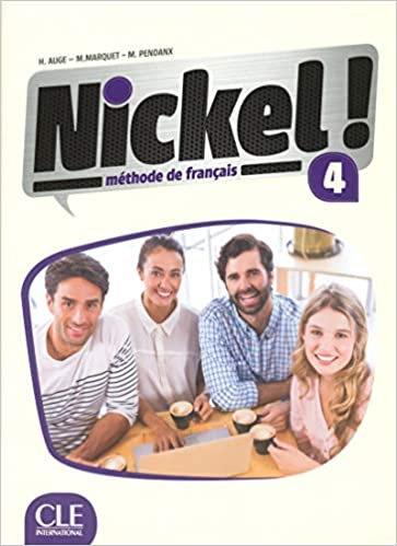 NICKEL ! 4 -  MÉTHODE