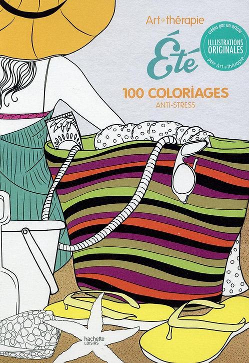 Art Therapie Eté: 100 coloriages anti - stress