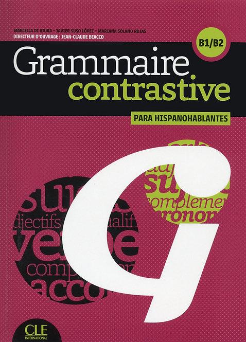Grammaire contrastive pour hispanophones - Niveaux B1/B2 - Livre + CD