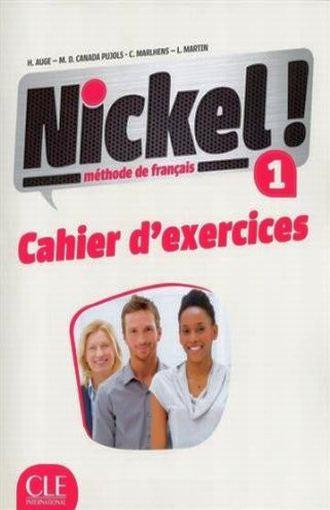 NICKEL ! 1 -  CAHIER D'ACTIVITÉS