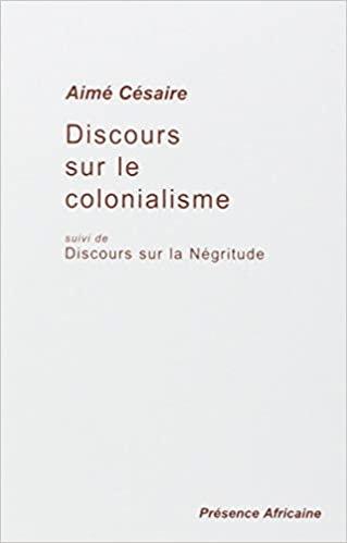 Discours sur le colonialisme, suivi de Discours sur la négritude