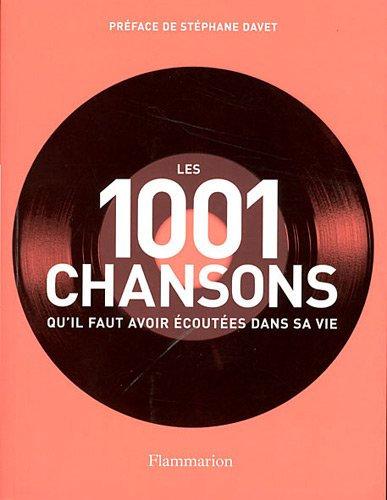 Les 1001 chansons qu'il faut avoir écoutées dans sa vie