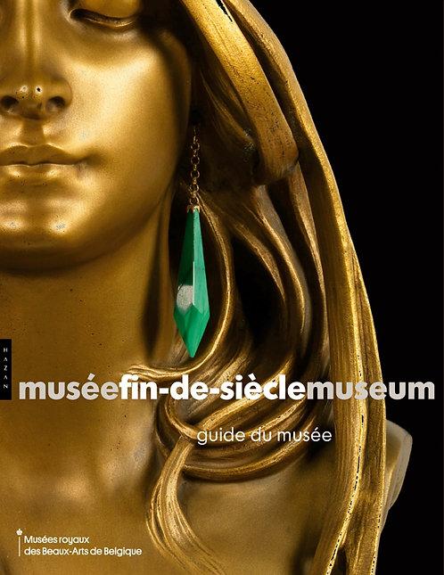 Guide du musée fin de siècle museum