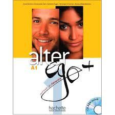 Alter Ego + : Niveau 1 Livre de l'élève + CD-ROM + Parcours digital®