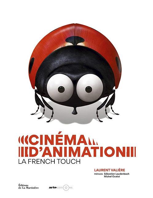 Cinéma d'animation, la French Touch