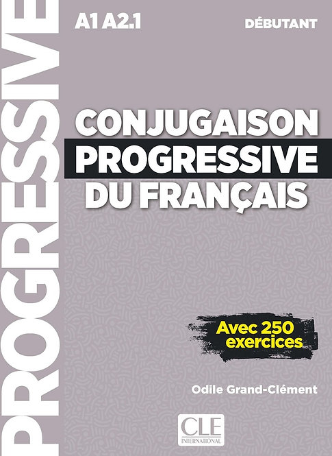 Conjugaison progressive du français - Niveau débutant (A1/A2) - Livre + CD
