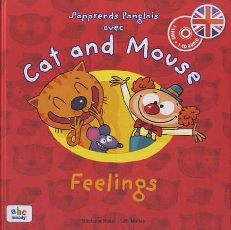 J'apprends l'anglais avec Cat and Mouse - Feelings