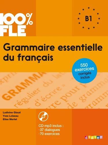Grammaire essentielle du français B1 (avec 1 CD audio MP3)