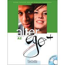 Alter Ego + : Niveau 2 Livre de l'élève + CD-ROM + Parcours digital®