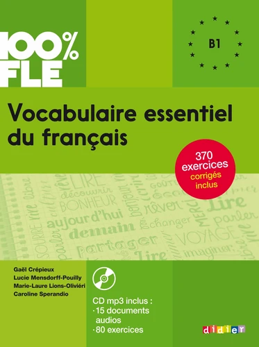 Vocabulaire essentiel du français B1 (avec 1 CD audio MP3)