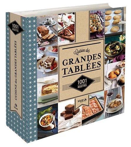 La cuisine des grandes tablees - 1001 recettes