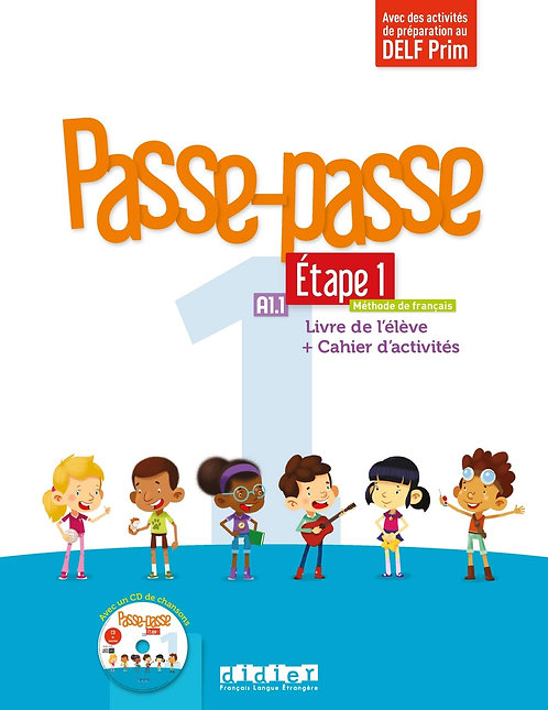 Passe-passe 1 Étape 1 A1.1 - Livre de l'élève + Cahier d'activités