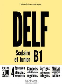 DELF B1 Scolaire et Junior + DVD-ROM (audio + vidéo) - Nouvelle édition